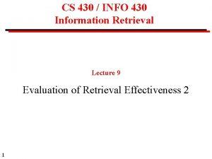 CS 430 INFO 430 Information Retrieval Lecture 9