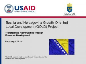 Bosnia and Herzegovina GrowthOriented Local Development GOLD Project