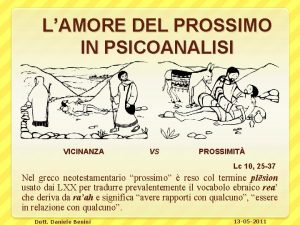 LAMORE DEL PROSSIMO IN PSICOANALISI VICINANZA VS PROSSIMIT