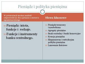 Pienidz i polityka pienina W prezentacji mona znale