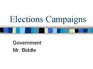 Elections Campaigns Government Mr Biddle The War Room