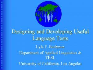 Designing and Developing Useful Language Tests Lyle F