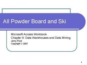All Powder Board and Ski Microsoft Access Workbook