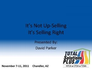 Its Not UpSelling Its Selling Right Presented By
