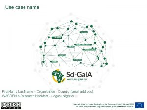 Use case name First Name Last Name Organisation