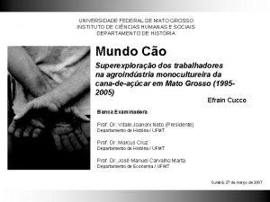 UNIVERSIDADE FEDERAL DE MATO GROSSO INSTITUTO DE CINCIAS