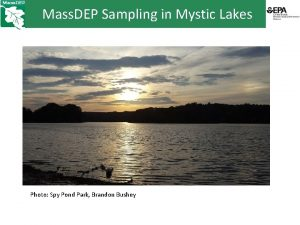 Mass DEP Sampling in Mystic Lakes Photo Spy