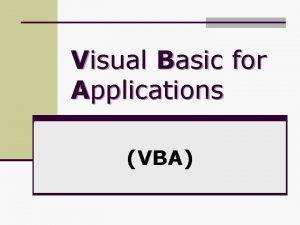 Visual Basic for Applications VBA Visual Basic for