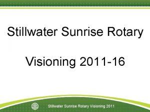 Stillwater Sunrise Rotary Visioning 2011 16 Stillwater Sunrise