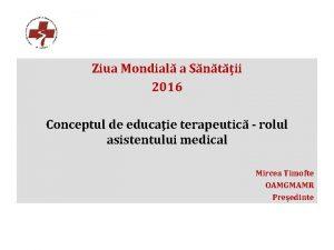 Ziua Mondial a Sntii 2016 Conceptul de educaie