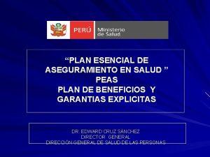 PLAN ESENCIAL DE ASEGURAMIENTO EN SALUD PEAS PLAN