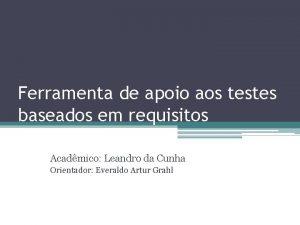 Ferramenta de apoio aos testes baseados em requisitos