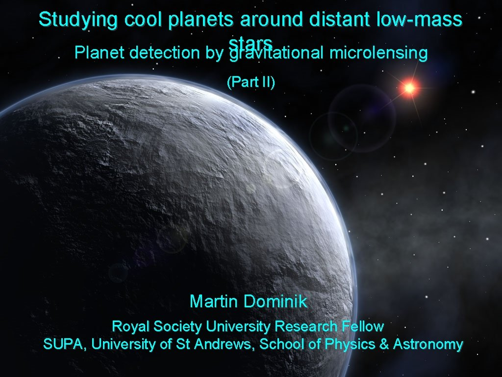 Studying cool planets around distant lowmass stars Planet