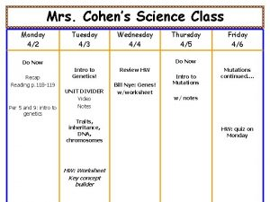 Mrs Cohens Science Class Monday 42 Tuesday 43