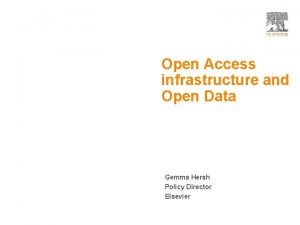 Open Access 1 Open Access infrastructure and Open