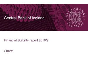 Central Bank of Iceland Financial Stability report 20162