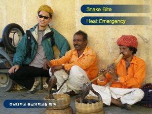 Snake Bite Heat Emergency l l prehospital care