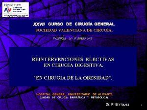 SOCIEDAD VALENCIANA DE CIRUGA VALENCIA 26 27 ENERO