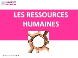 LES RESSOURCES HUMAINES R Prsentation accueil new coll