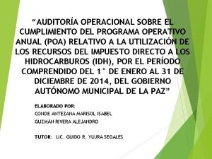 AUDITORA OPERACIONAL SOBRE EL CUMPLIMIENTO DEL PROGRAMA OPERATIVO