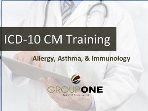 ICD10 CM Training Allergy Asthma Immunology ICD10 CM