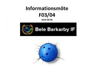 Informationsmte F 0304 2019 05 06 Agenda Summering