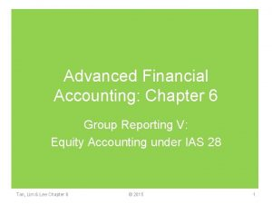 Advanced Financial Accounting Chapter 6 Group Reporting V