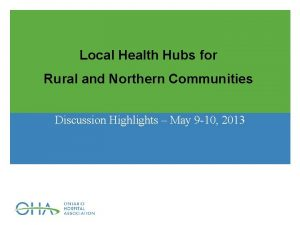Local Health Hubs for Rural and Northern Communities