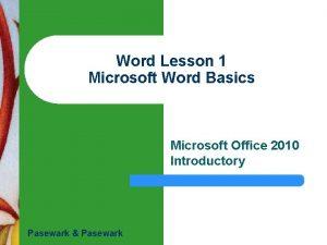 Word Lesson 1 Microsoft Word Basics Microsoft Office
