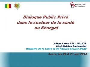 Dialogue Public Priv dans le secteur de la