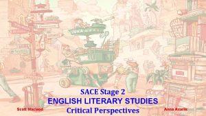 Scott Macleod SACE Stage 2 ENGLISH LITERARY STUDIES