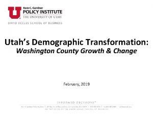 Utahs Demographic Transformation Washington County Growth Change February