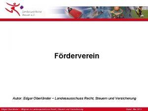 Frderverein Autor Edgar Oberlnder Landesausschuss Recht Steuern und