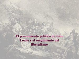 El pensamiento poltico de John Locke y el