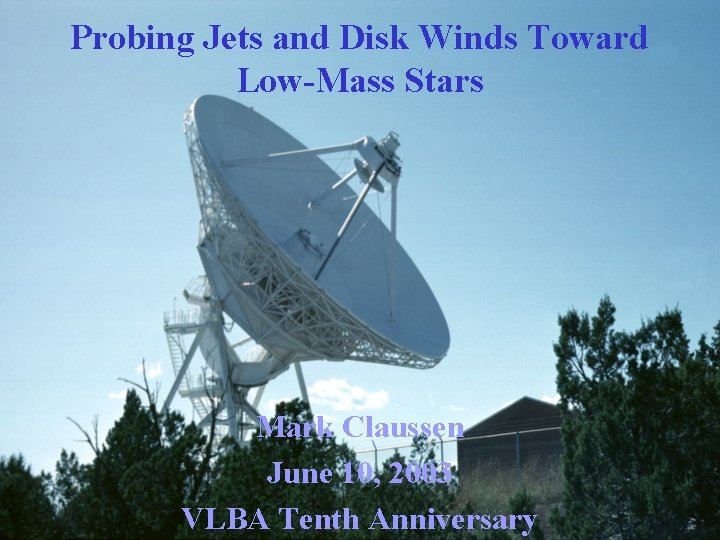 Probing Jets and Disk Winds Toward LowMass Stars
