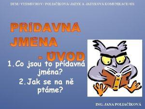 DUM VYDMUCHOV POLIAKOV JAZYK A JAZYKOV KOMUNIKACE 021