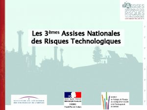 Les 3mes Assises Nationales des Risques Technologiques Plan