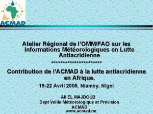 Atelier Rgional de lOMMFAO sur les Informations Mtorologiques