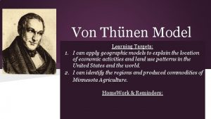 Von Thnen Model Learning Targets 1 I can