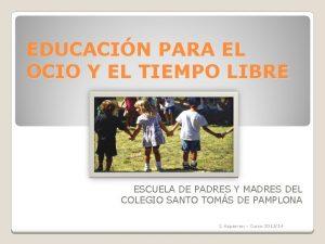 EDUCACIN PARA EL OCIO Y EL TIEMPO LIBRE