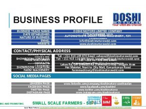 BUSINESS PROFILE BUSINESS TRADE NAME DATE ESTABLISHED NATURE