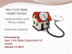 New York State Health Homes Implementation and Billing