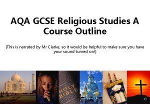 AQA GCSE Religious Studies A Course Outline This