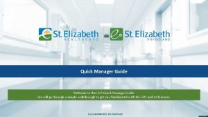 Quick Manager Guide Welcome to the LMS Quick