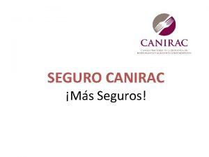 SEGURO CANIRAC Ms Seguros Reinventamos tu SEGURO GRATUITO