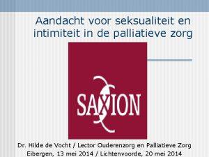 Aandacht voor seksualiteit en intimiteit in de palliatieve