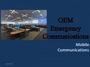 OEM Emergency Communications Mobile Communications 10272020 TOAD 2