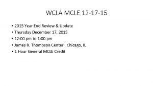 WCLA MCLE 12 17 15 2015 Year End