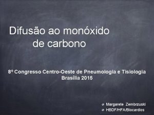 Difuso ao monxido de carbono 8 Congresso CentroOeste