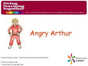 Angry Arthur Little Pathways Series Churches Peace Education